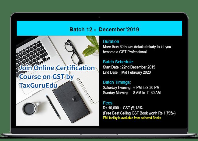 Best Online Banks 2020.Online Gst Certification Course By Taxguru Edu Batch 12